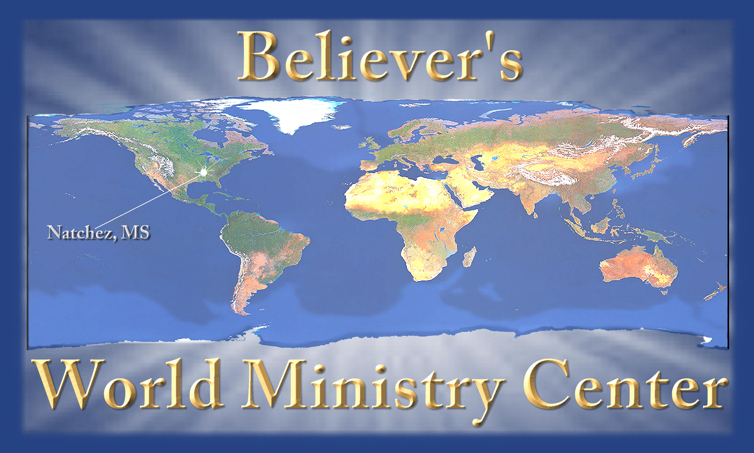Believer's World Ministry Center